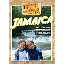 Travel With Kids: Jamaica
