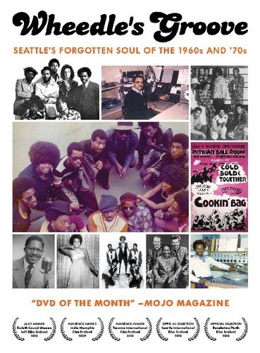 Wheedle's Groove: Seattle's Forgotten Soul of the 1960's and '70s