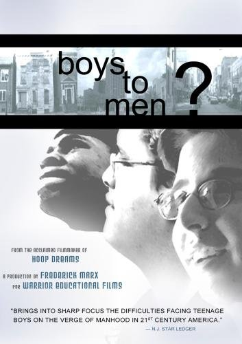 Boys to Men? (Institutional Use: Libraries/High-School/Non-Profit)
