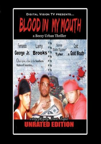 Blood in my Mouth movie