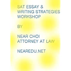 SAT Essay and Writing  Strategy Workshop Day 1