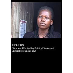 Hear Us: Women Affected by Political Violence in Zimbabwe Speak Out (Inst: K-12)