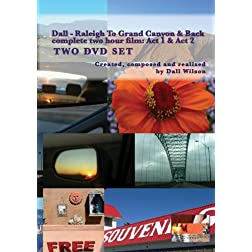 Dall - Raleigh To Grand Canyon & Back: Acts 1-2