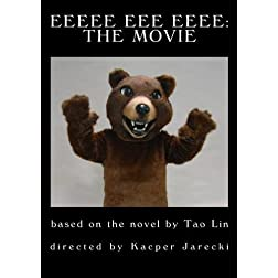 Eeeee Eee Eeee: The movie