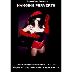 Hanging Perverts