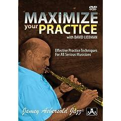 David Liebman - Maximize Your Practice