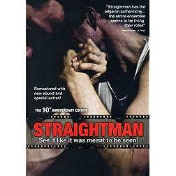 Straightman, 10th Anniversary Version