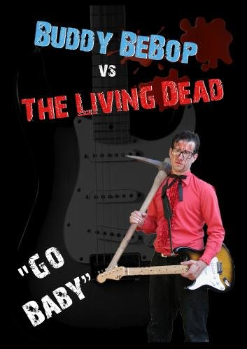 Buddy BeBop vs. The Living Dead