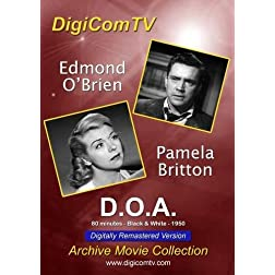 D.O.A. - 1950 (Digitally Remastered Version)