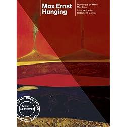 Max Ernst Hanging