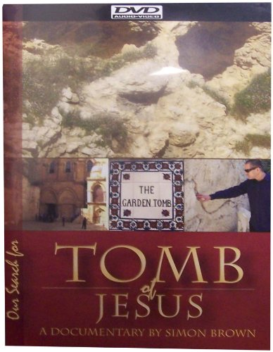 Our Search for the Tomb of Jesus