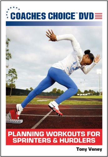 Planning Workouts for Sprinters & Hurdlers
