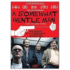 A Somewhat Gentle Man