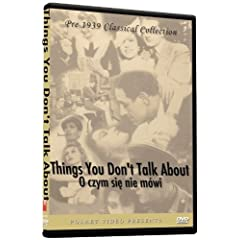 Things You Don`t Talk About - O czym sie nie mowi DVD