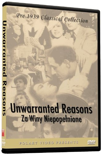 Unwarranted Reasons - Za Winy Niepopelnione DVD