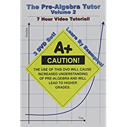 The Pre-Algebra Tutor: Volume 2