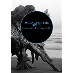Science Of the Soul: Expanded Edition 2011
