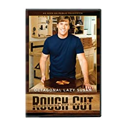 Rough Cut - Woodworking Tommy Mac: Octagonal Lazy
