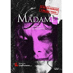 Madame (Uncensored Collection)