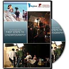 The Filmmaker Series: First Steps to Cinematography