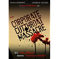 Corporate Cut Throat Massacre, The
