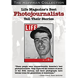 Life Magazine's Greatest Photojournalists