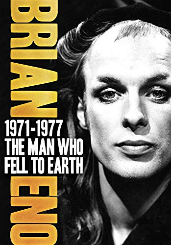 Eno, Brian - 1971-1977: The Man Who Fell To Earth
