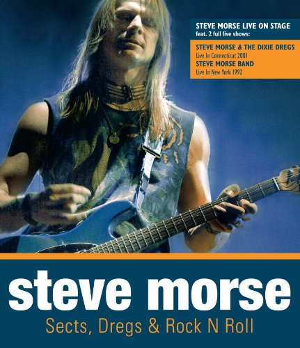 Morse, Steve - Sects, Dregs & Rock N Roll