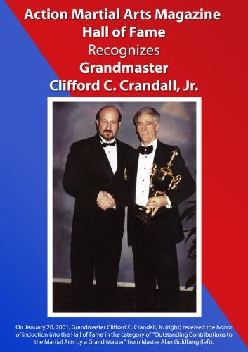 Action Martial Arts Magazine International Hall of Fame Inducts Grandmaster Clifford C. Crandall, Jr.