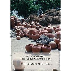 Nigerian Pottery: Igbo, Yoruba, Gwari, Benin