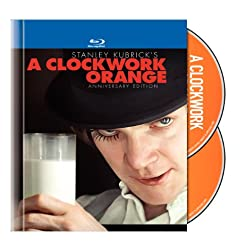 A Clockwork Orange (Anniversary Edition) [Blu-ray]