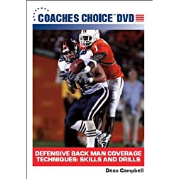 Defensive Back Man Coverage Techniques: Skills and Drills