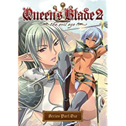 Queens Blade 2: The Evil Eye Series Part 1