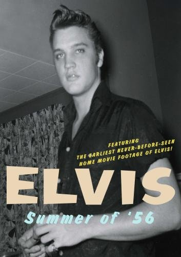 Elvis - Summer of '56