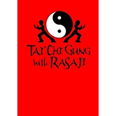 Tai Chi Gung with Rasaji