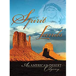 Spirit Lands: An American Desert Odyssey