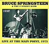 Live at the Main Point, 1975 by Bruce Springsteen