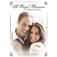 A Royal Romance: William & Kate