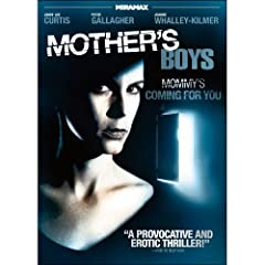 Mother's Boys Featuring Jamie Lee Curtis