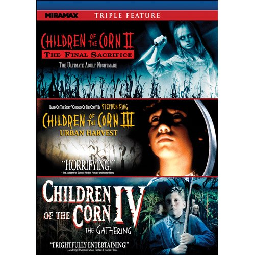 Children of the Corn Triple Feature: Children of the Corn II: The Final Sacrifice / Children of the Corn III: Urban Harvest / Children of the Corn IV: The Gathering