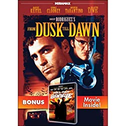 From Dusk Till Dawn with Bonus Feature: Full-Tilt Boogie
