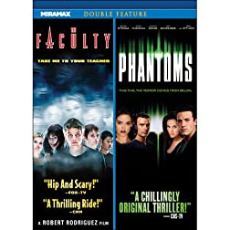 Phantoms / The Faculty