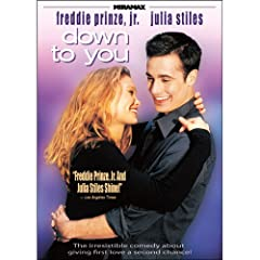 Down to You Featuring Freddie Prinze, Jr. and Julia Stiles