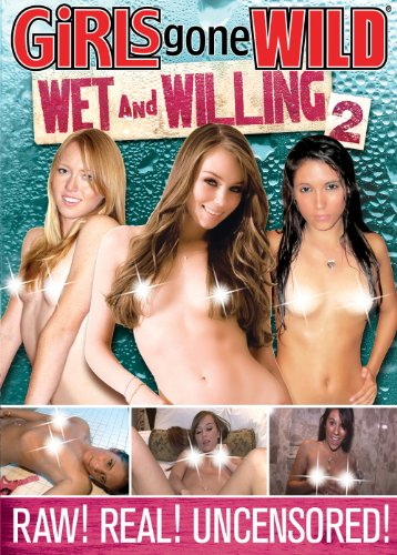 Girls Gone Wild: Wet & Willing 2