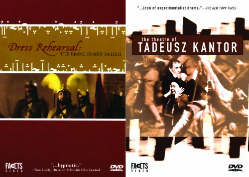 All the World's a Stage: DRESS REHEARSAL & THE THEATRE OF TADEUSZ KANTOR