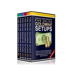 Five Online Goldmine Setups