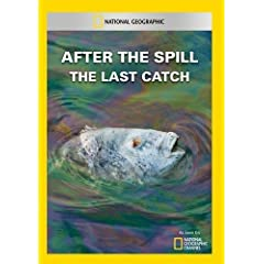 After the Spill: The Last Catch