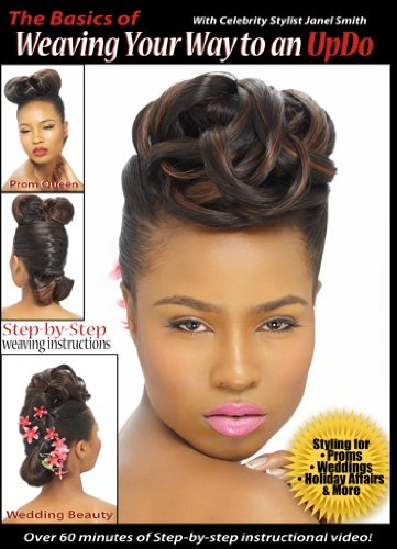 Step-by-Step Weaving Your Way To An UpDo Vol XII