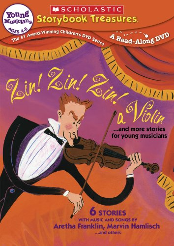 Zin! Zin! Zin! A Violin and more stories for young musicians
