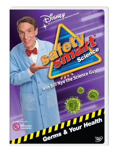 Safety Smart Science with Bill Nye the Science Guy: Germs & Your Health Classroom Edition